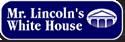 Mr Lincoln's White House